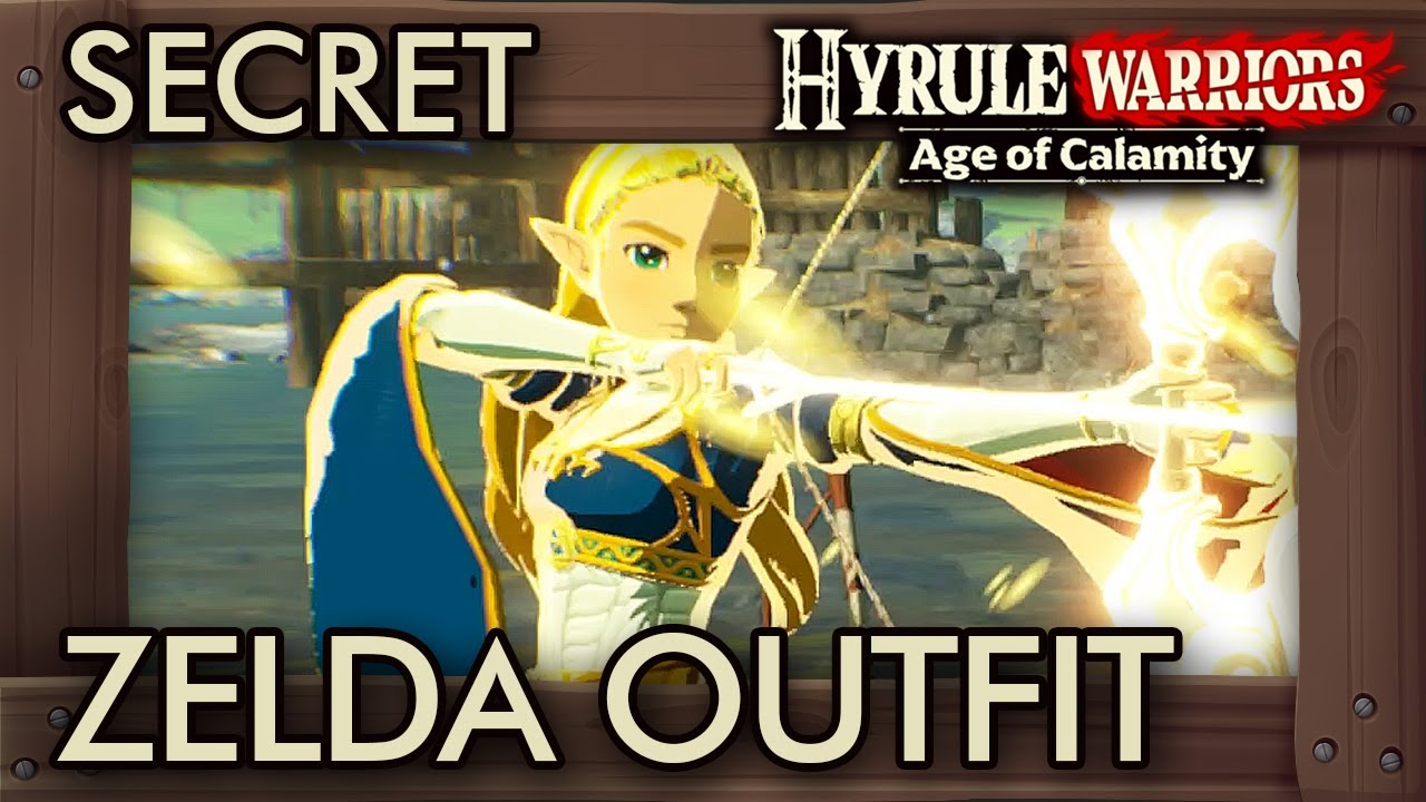 Hyrule Warriors Age Of Calamity Secret Zelda Outfit Youtube