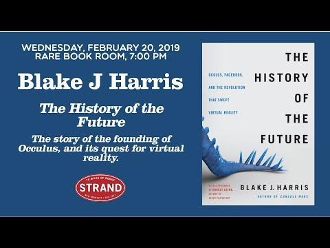 Blake J. Harris | The History of the Future Mp3
