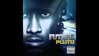 "Future - ""Straight Up"" 2012 Pluto"