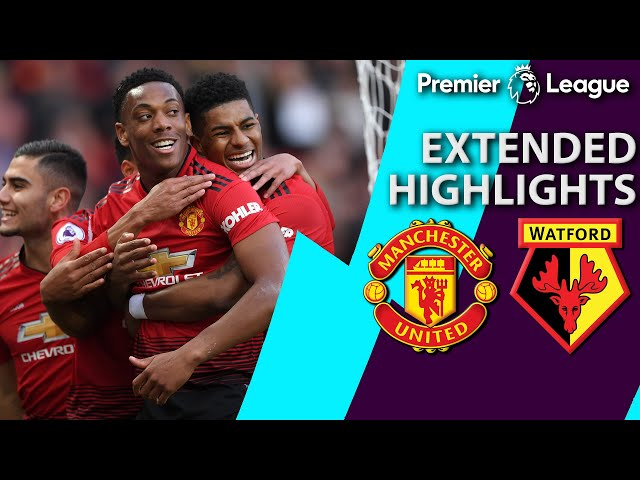 Manchester United v. Watford | PREMIER LEAGUE EXTENDED HIGHLIGHTS | 3/30/19 | NBC Sports