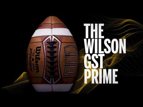 The Innovative Technology Of The Wilson GST Prime Football