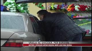 Vrasja në Shkodër, për borxhin - News, Lajme - Vizion Plus