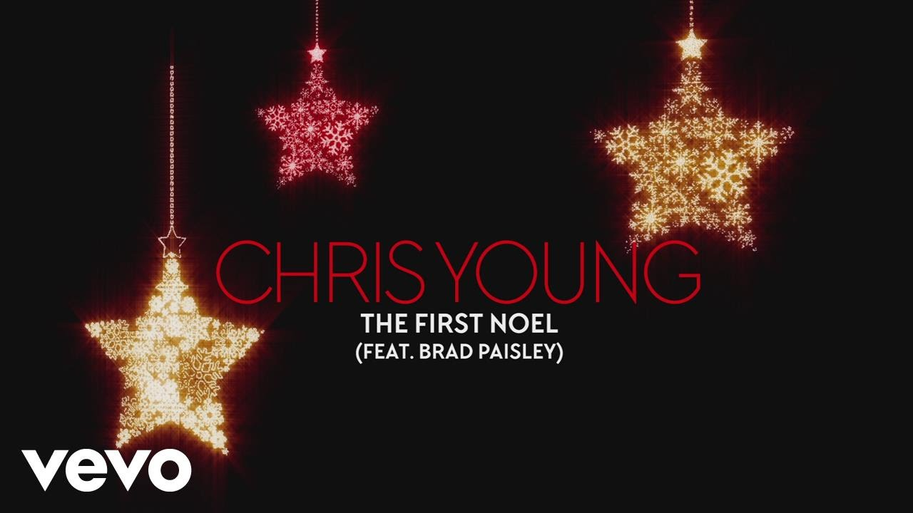 Chris Young - The First Noel (Audio) ft. Brad Paisley - YouTube