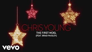 Chris Young - The First Noel (Audio) ft. Brad Paisley YouTube Videos
