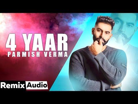 4-yaar-(audio-remix)-|-parmish-verma-|-desi-crew-|-dj-upendra-rax-|-new-punjabi-songs-2020
