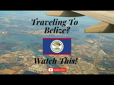 Watch This Before Flying to Belize, Central America