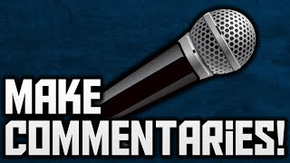How To Make A Commentary On YouTube! (Technical Aspects)