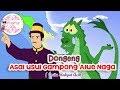 Asal Usul Gampong Alue Naga ~ Dongeng Aceh | Dongeng Kita Untuk Anak