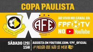São Bernardo FC 0 x 2 Ferroviária - Copa Paulista 2018
