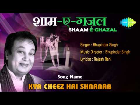 Kya Cheez Hai Sharaab | Shaam-E-Ghazal | Bhupinder Singh