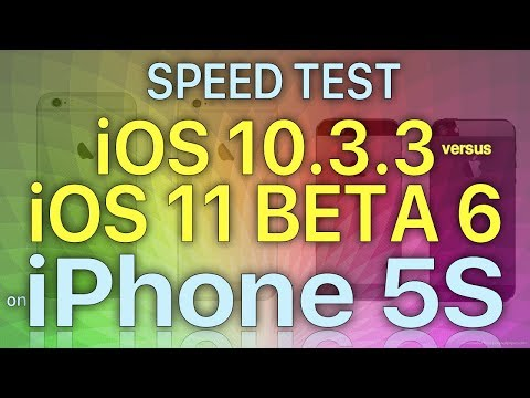 iPhone 5S Speed Test iOS 10.3.3 vs iOS 11 Beta 6 / Public Beta 5 Build 15A5354b