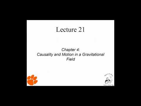 PFR Mechanics Lecture 21: Causality and Motion in Gravity