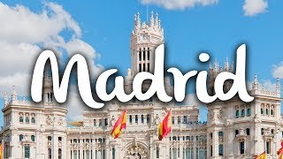 Madrid, what to see and do at Spain Capital City