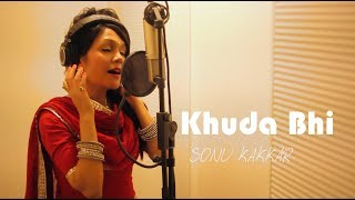 Download lagu Khuda Bhi - Sonu Kakkar