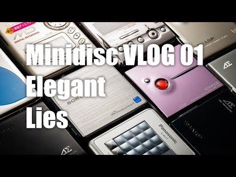 Minidisc VLOG - 01: Elegant Lies