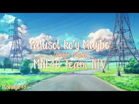 「Palusot ko'y Maybe - Iiwake Maybe」/ MNL48 [Lyric Video]