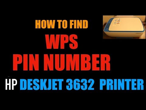 How To Find WPS PIN NUMBER Of HP Deskjet 3632 All-In-Printer   HC