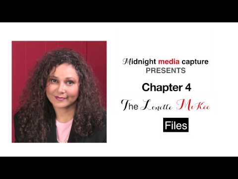 The Lonette McKee Files Chapter 4 Excerpt