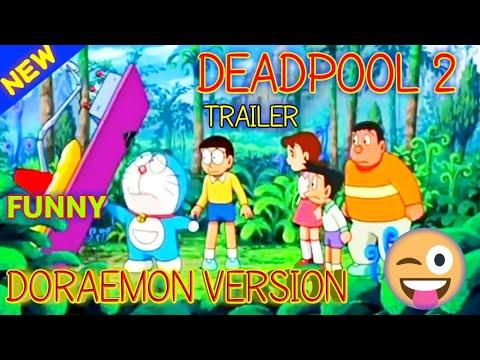 Deadpool 2 the final trailer   Fox star   Trailer Hindi   may 18   hindi funny doraemon version