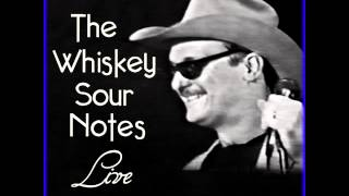 The Sexual Intercourse Polka - The Whiskey Sour Notes - Live At The Zoo Bar, May 6,1993