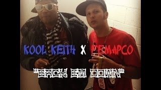 "KOOL KEITH x FEMAPCO ""BACK EM DOWN"" (Live Performance)"