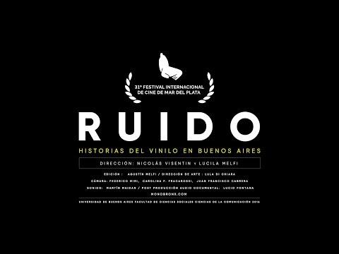 RUIDO – HISTORIAS DEL VINILO EN BS. AS.