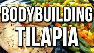 Easy Bodybuilding Tilapia Meal Example