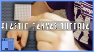 Plastic Canvas Tutorial