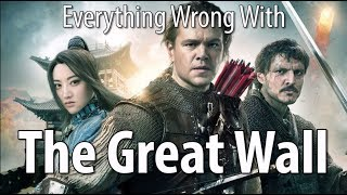 Everything Wrong With The Great Wall In 20 Minutes Or Less
