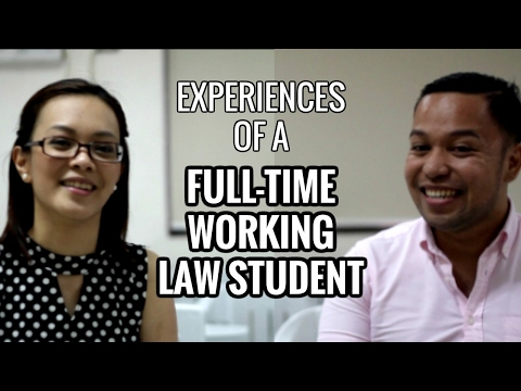 LAW SCHOOL | Full Time Working Student Experiences