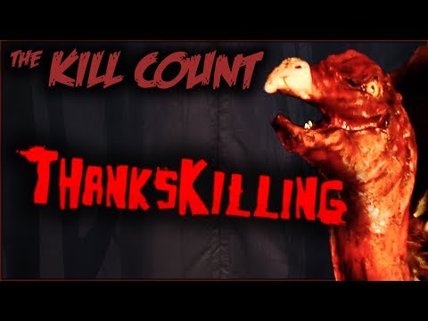 ThanksKilling (2007) KILL COUNT