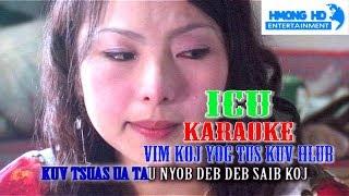 Vim Koj Yog Tus Kuv Hlub Karaoke - ICU Bands (Official MV Instrumental) คาราโอเกะ