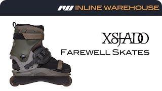 2017 Xsjado Farewell Skate Review