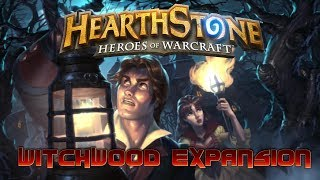 Hearthstone WitchWood Expansion!