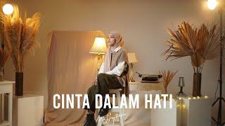 Cinta Dalam Hati - Ungu (Cover by Mitty Zasia)