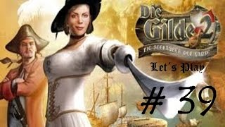 Die Gilde 2 # 39 - Kohle, Moos und mehr! Wir brauchen Geld! - Let´s Play Die Gilde 2