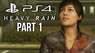 heavy Rain PS4 Gameplay Walkthrough Part 1 - INTRO/PROLOGUE