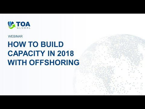 How To Build Capacity In 2018 With Offshoring