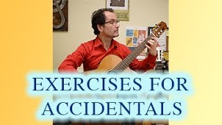 BEST Exercises for Accidentals  - Classical Guitar