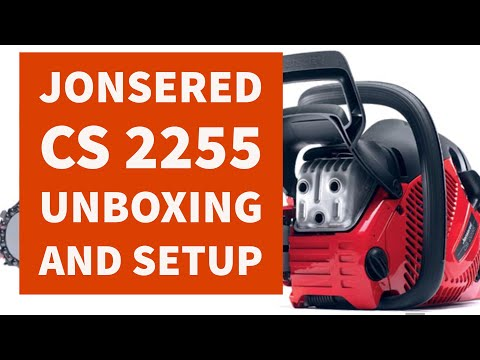 Jonsered CS 2255 Chainsaw Unboxing First Time Setup