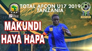 MAKUNDI AFCON Under 17 Groups Total AFCON Under-17 2019 TANZANIA #A...