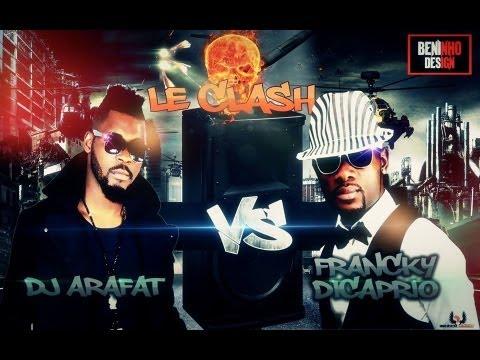 Francky Dicaprio Clash DJ Arafat