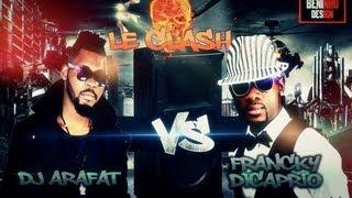 "Francky Dicaprio Clash DJ Arafat "" Delivrance """