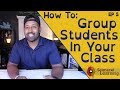 Better than Seating Charts - How to group students in your classroom. (Classroom Gamification EP. 2)