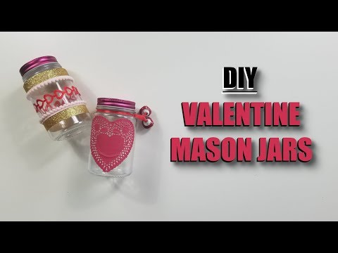 DIY Valentine Mason Jar