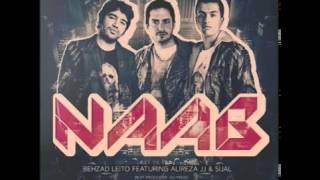 Behzad Leito - Naab (Ft Sijal & Alireza JJ)