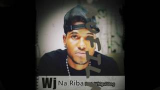 Wj-Na Riba ft Whigui Dog