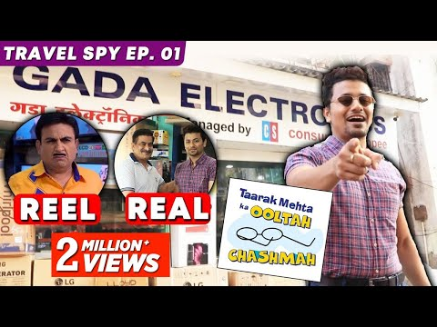 Gada Electronics INSIDE Video | Taarak Mehta Ka Ooltah Chashmah | On Location | Travel Spy Ep.01