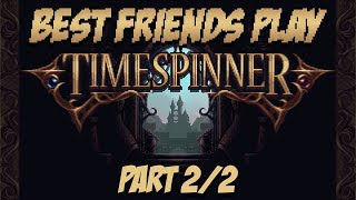 Best Friends Play Timespinner (Part 2/2)
