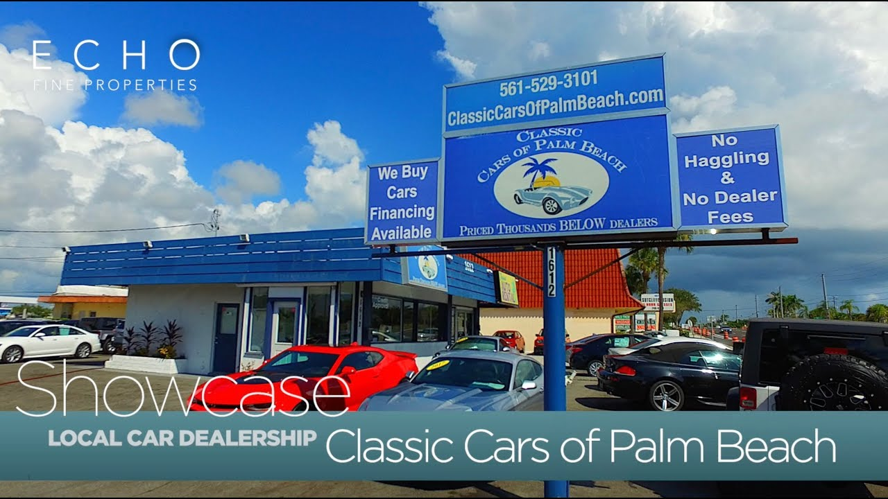 Car Dealers With No Dealer Fees >> Echo Fine Properties Showcase Classic Cars Of Palm Beach